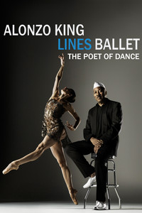 Alonzo King Lines Ballet - The Poet of Dance
