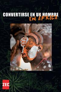 Convertirse en un hombre en África