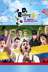 De Rolling 2: Por el sueño mundialista