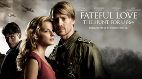 Fateful Love - The Hunt for U 864