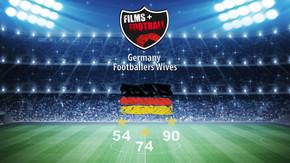 Films + Footbal - Alemania: Mujeres de Futbolistas