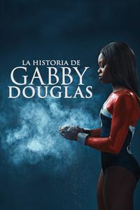 La historia de Gabby Douglas