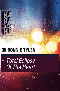 Karaoke - Bonnie Tyler - Total Eclipse Of The Heart