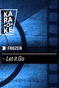 Karaoke - Frozen - Let it Go
