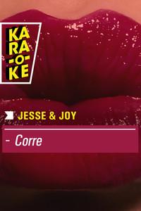 Karaoke - Jesse & Joy - Corre