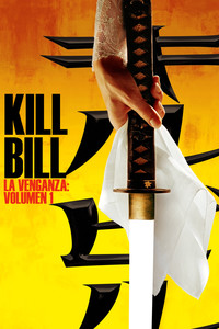 Kill Bill, la venganza: Volume I