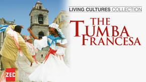 Living Cultures Collection: The Tumba Francesa