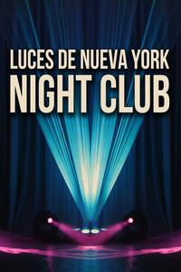 Luces de Nueva York Nigth Club