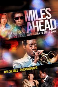 Miles Ahead la historia de Miles Davis