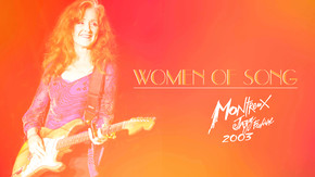 Montreux Jazz Festival 2003 - Women of Song