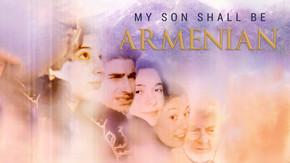 My Son Shall Be Armenian