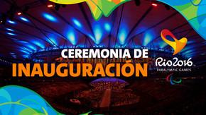 Paralímpicos Rio 2016: Ceremonia de Inauguración