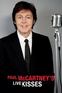 Paul McCartney's - Lives Kisses
