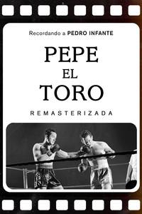 Pepe El Toro