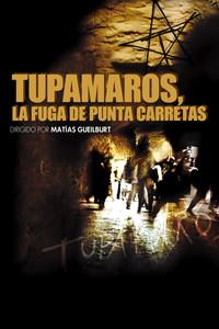 Tupamaros, la fuga de Punta Carretas